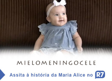 Mielomeningocele - Assista à história da Maria Alice